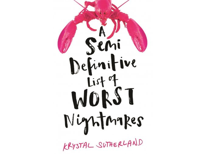 Semi Definitive List of Worst Nightmares