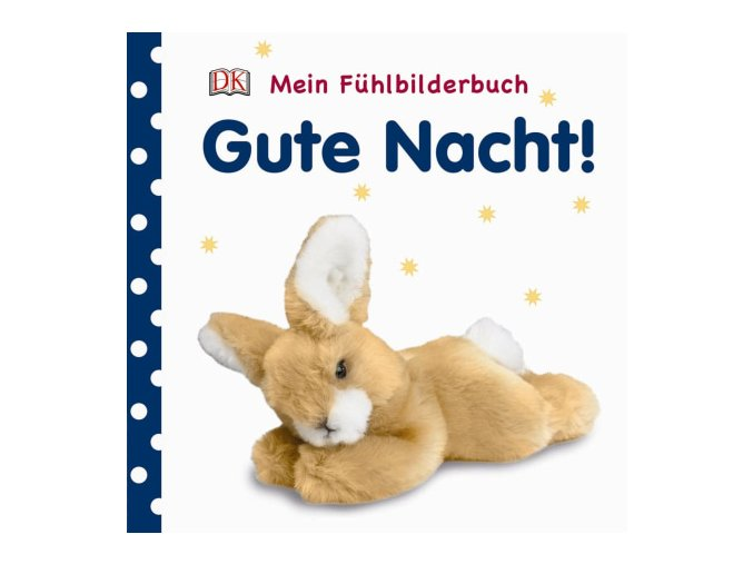 Mein Fühlbilderbuch Gute Nacht!