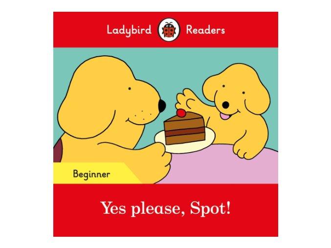 Yes please, Spot!