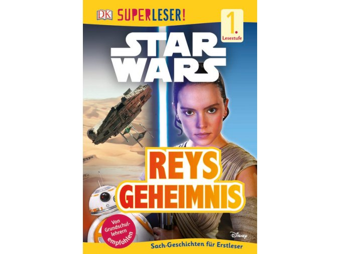 SUPERLESER! Star Wars™ Reys Geheimnis