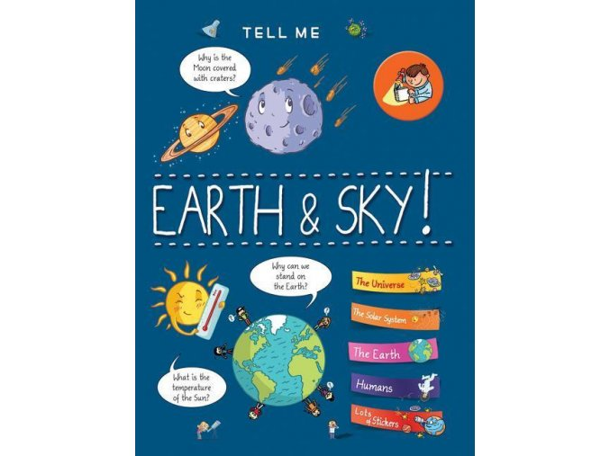 Tell Me Earth and Sky