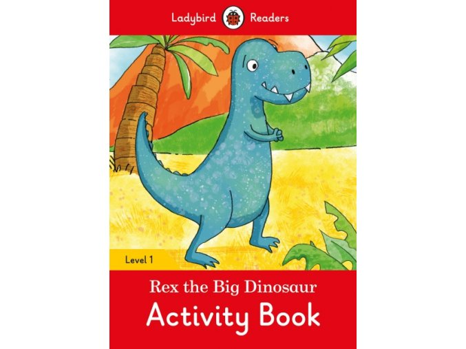 Rex the Big Dinosaur Activity Book