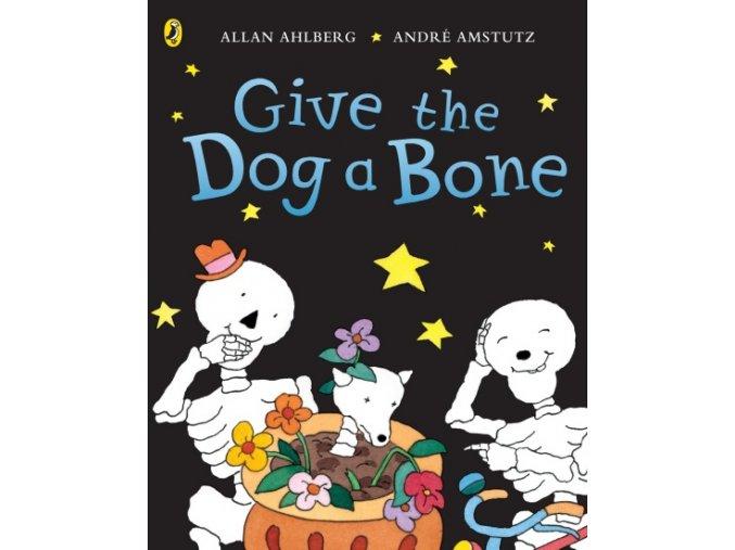 Funnybones: Give the Dog a Bone