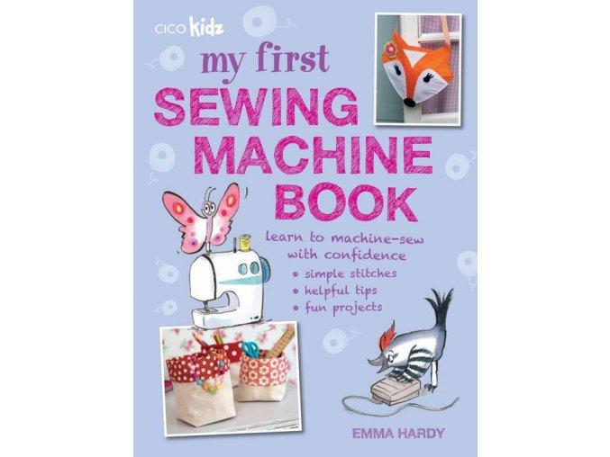 My First Sewing Machine Book01236668 45a3 404b 813e 8a48f053264c 540x