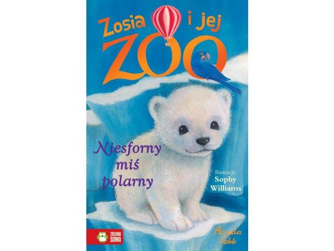 Niesforny miś polarny - Zosia i jej zoo