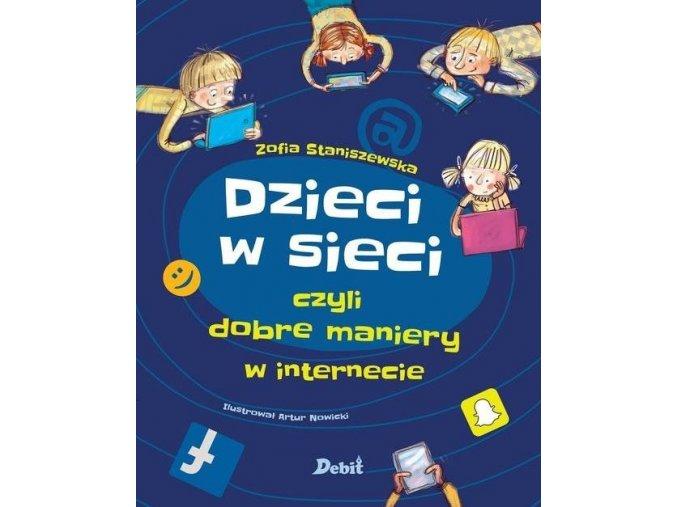 Dzieci w sieci czyli dobre maniery w internecie