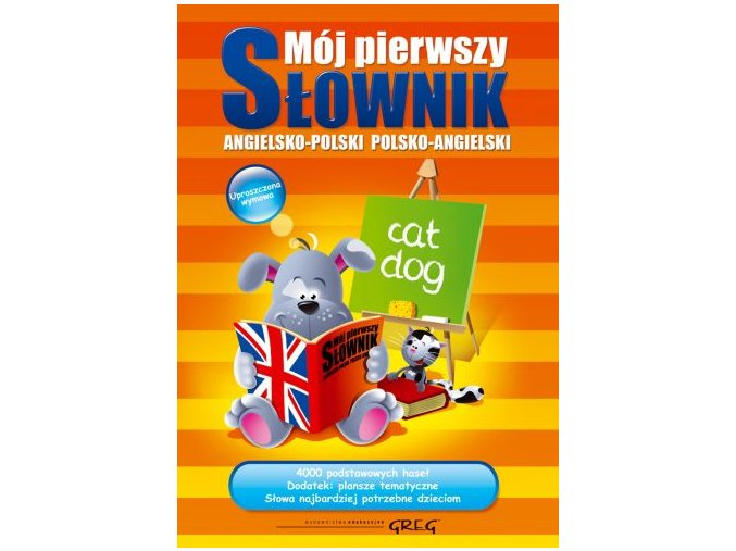 Mój pierwszy słownik angielsko-polski, polsko-angielski