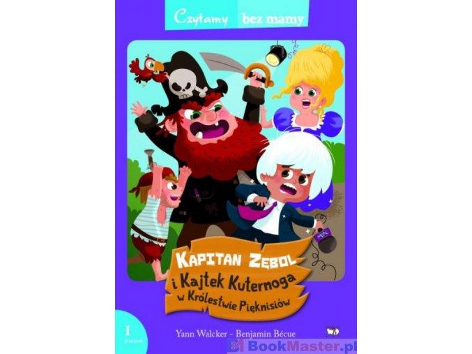 Kapitan Zębol i Kajtek Kuternoga w Królestwie Pięknisiów (1 etap czytania)