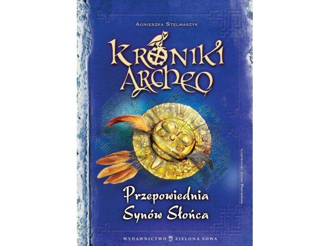 Przepowiednia Synów Słońca cz. 7 - Kroniki Archeo