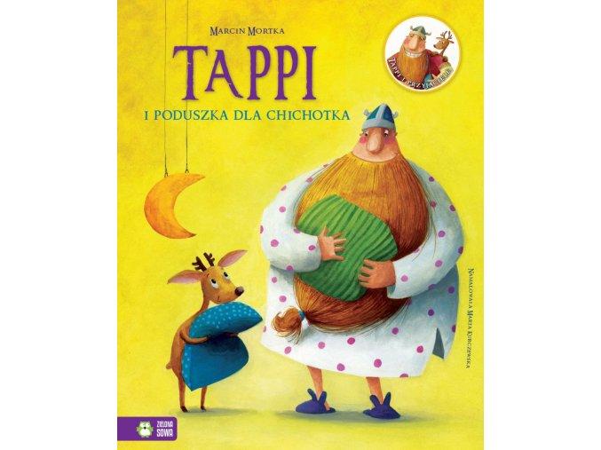 Tappi i poduszka dla Chichotka