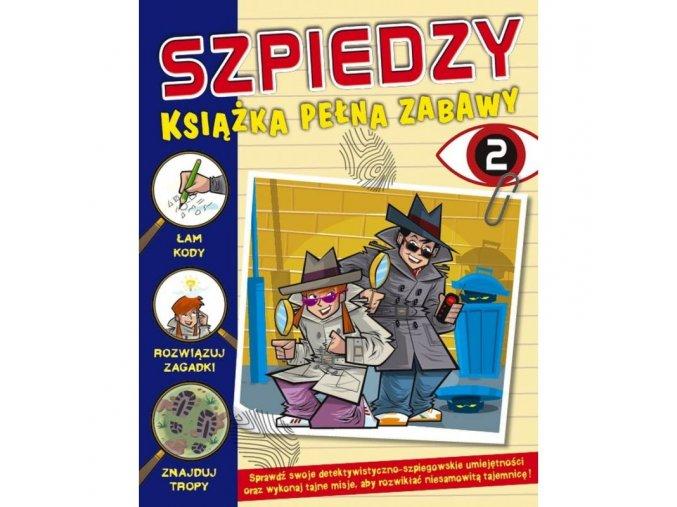 Szpiedzy 2. Książka pełna zabawy