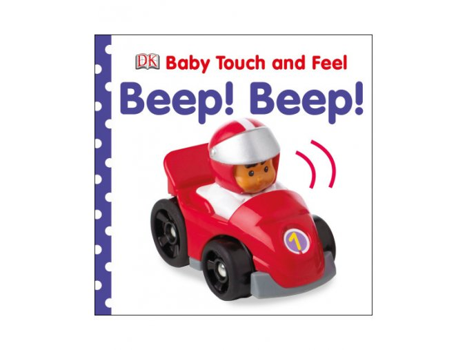 Baby Touch and Feel Beep! Beep!