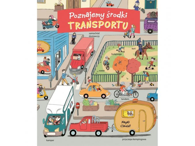 Poznajemy środki transportu
