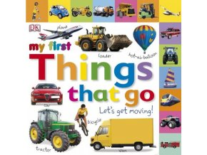 Things That Go Let's Get Moving