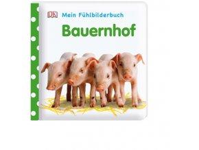 Mein Fühlbilderbuch Bauernhof