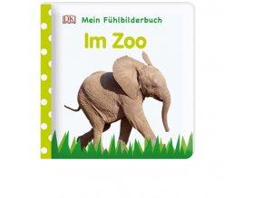 Mein Fühlbilderbuch Im Zoo