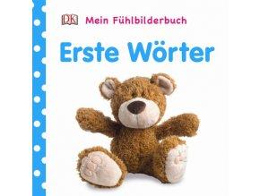 Mein Fühlbilderbuch Erste Wörter
