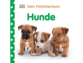 Mein Fühlbilderbuch Hunde