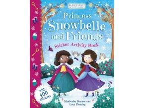Princess Snowbelle and Friends