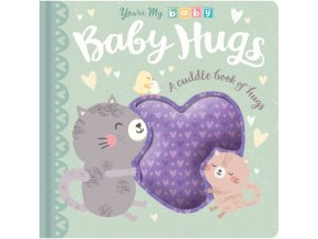 You're My Baby: Baby Hugs