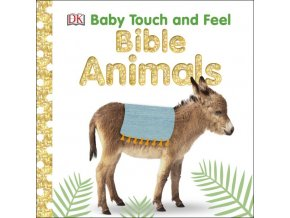 Baby Touch and Feel Bible Animals