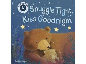 Snuggle Tight, Kiss Goodnight