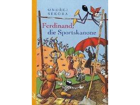 Ferdinand die Sportskanone
