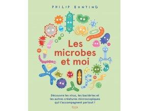 Les microbes et moi