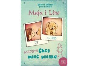 Maja i Lino. Chcę mieć psa