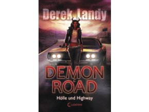 Demon Road – Hölle und Highway