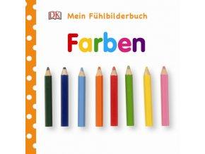 Mein Fühlbilderbuch Farben