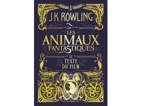 Les animaux fantastiques - Le texte du film