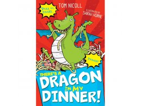 There's a Dragon in my Dinner!