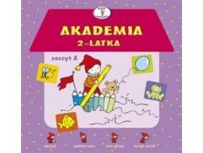Akademia 2-latka Zeszyt A