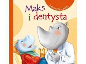 Maks i dentysta