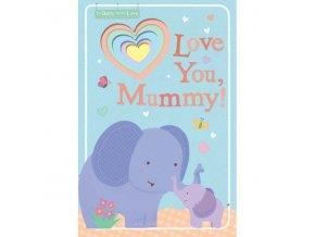 Love You, Mummy!