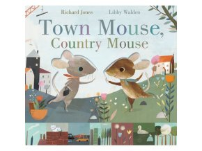 Town Mouse, Country Mouse