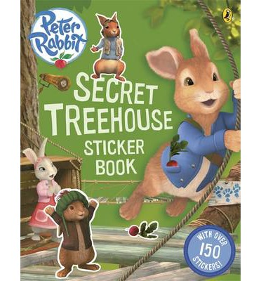 Peter Rabbit Animation: Secret Treehouse Sticker Activity Book