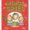 Mince Spies