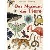 Das Museum der Tiere