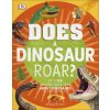 Does a Dinosaur Roar?