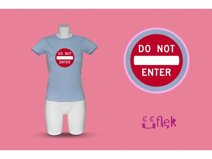 32 do not enter 1