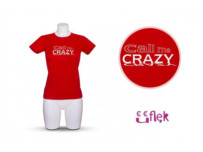 76 call me crazy 1