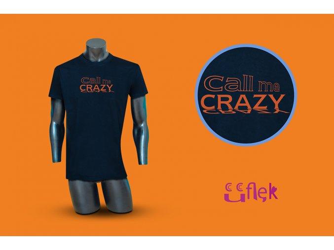 72 call me crazy 1