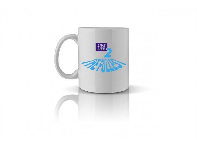 32 live life to the fullest mug