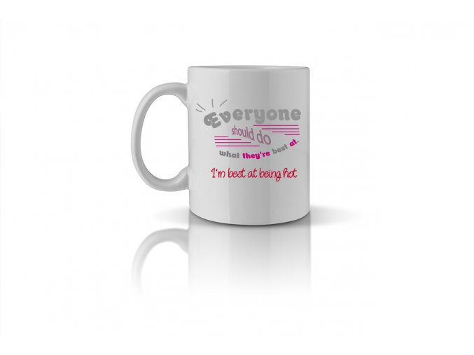 78 Everyone should do what they're best at. mug