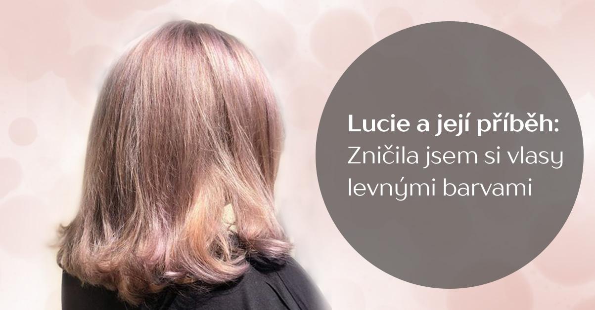Lucie a její příběh: Zničila jsem si vlasy levnými barvami z drogerie