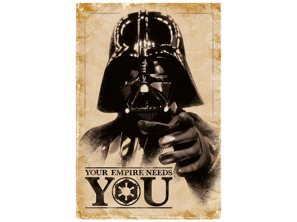 PLAKÁT 61 x 91,5 cm|STAR WARS  YOUR EMPIRE NEEDS YOU