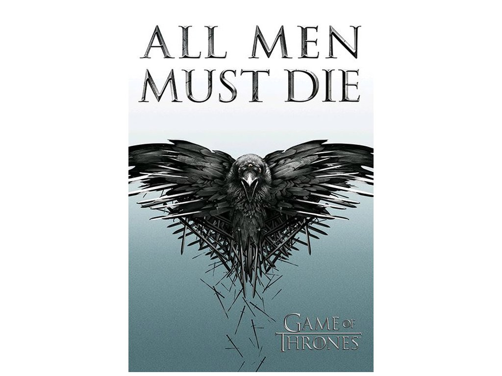 PLAKÁT 61 x 91,5 cm|GAME OF THRONES  ALL MEN MUST DIE