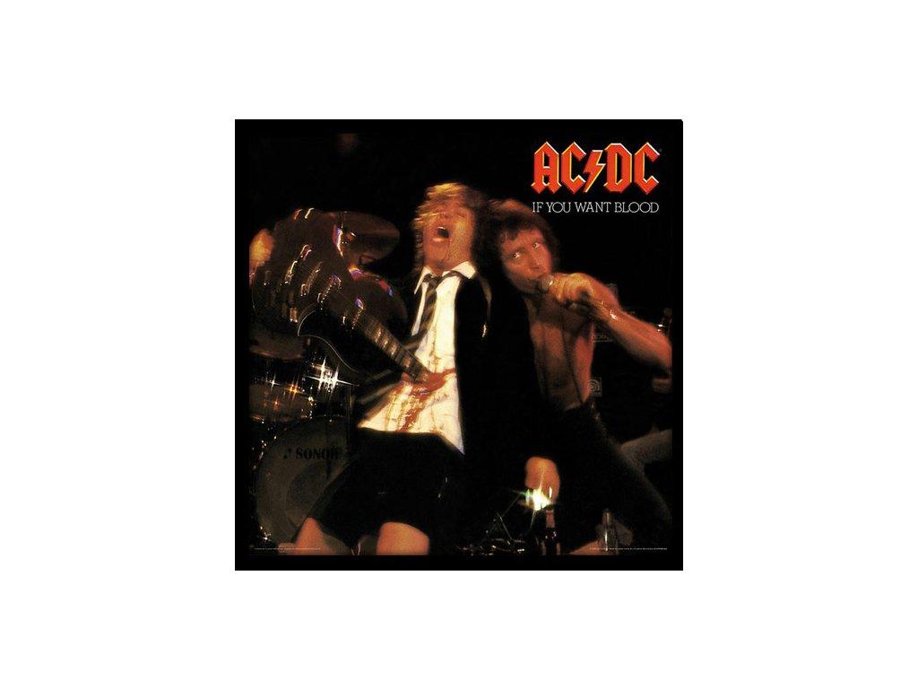 PLAKÁT V RÁMU 31,5 x 31,5 cm  AC/DC|IF YOU WANT BLOOD